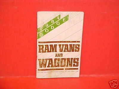 1984 DODGE RAM VANS WAGONS OWNERS MANUAL GUIDE BOOK 84